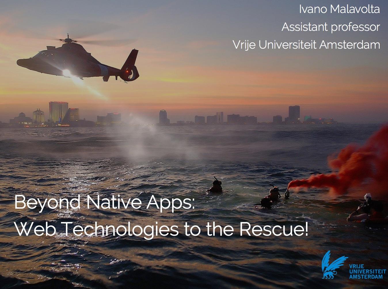 Beyond Native Apps: Web Technologies to the Rescue! [SPLASH 2016 – Mobile! keynote]