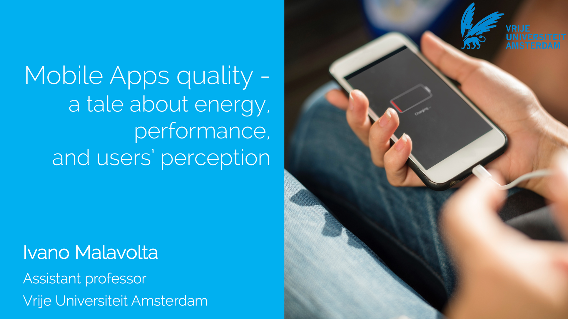 Mobile Apps quality – a tale about energy, performance, and users' perception